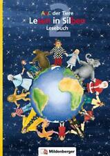 ABC der Tiere / ABC der Tiere 2 – Lesebuch, 2. Klasse· Erstausgabe von Rosmarie Handt, Irene Fink und Klaus Kuhn (2015, Gebundene Ausgabe)