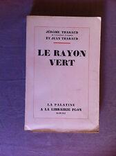 THARAUD Jérôme et Jean - Le rayon vert - 1941 - E.O. N° sur alfa