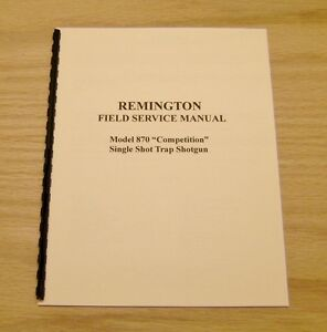 """Remington Model 870 """"Competition"""" Trap Field Service Manual - 11 Pages - #50"""