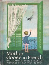 MOTHER GOOSE IN FRENCH By HUGH LATHAM Thomas Y Crowell HC 1964 EX-Library