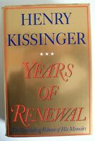 Years of Renewal by Henry Kissinger ~ 1st Edition 1st Printing ~ 1999 ~ SIGNED