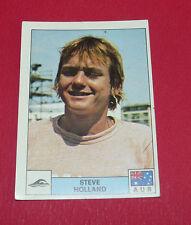 N°250 STEVE HOLLAND NATATION PANINI MONTREAL 76 JEUX OLYMPIQUES 1976 JO
