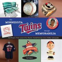 The Minnesota Twins Through Memorabilia by Clyde Doepner; Stew Thornley