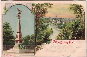 Tolle alte AK Litho Gruss aus Hof. Kriegerdenkmal, gelaufen 1900