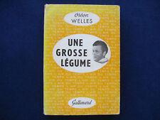 ORSON WELLES UNE GROSSE LEGUME - SCARCE