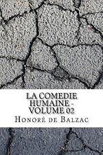La Comedie Humaine - Volume 02 by Honoré de Balzac (2017, Paperback)
