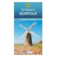 AA __ 50 WALKS IN NORFOLK __ BRAND NEW ___ 2017 REPRINT __ FREEPOST UK