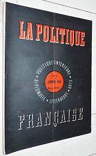 RARE LA POLITIQUE FRANCAISE N°4 JANVIER 1944 INTERIEURE DIPLOMATIE LITTERATURE