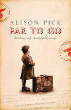 Far to Go by Pick, Alison