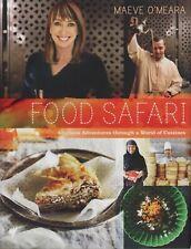 Maeve O'Meara - FOOD SAFARI COOKBOOK 2009 SIGNED COPY - HC - DJ - LIKE BRAND NEW