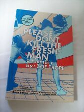 """Zoe Thorp """"Please Don't Kill the Freshman"""" 1st Edition Signed by Author Mint"""