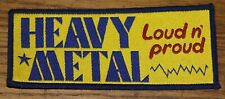 HEAVY METAL LOUD & PROUD CIRCA 1980 EMBROIDERED WOVEN CLOTH SEWING SEW ON PATCH