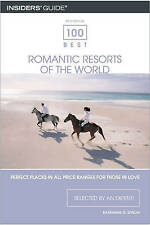 100 Best Romantic Resorts of the World (100 Best Romantic Resorts in the World: