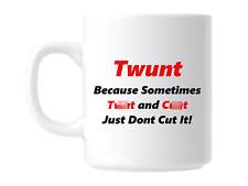 Twunt Funny Rude Swear Swearing Gift Mug Coffee Cup