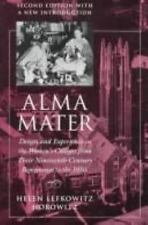 Alma Mater: Design and Experience in the Women's Colleges from Their Nineteenth