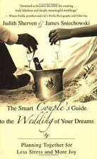 The Smart Couple's Guide to the Wedding of Your Dreams: Planning-ExLibrary