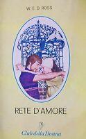 RETE D'AMORE - E.E.D.Ross 1979