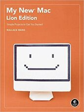 My New Mac, Lion Edition: Simple Projects to Get Your Started: Simple Projects t