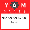 933-99999-32-00 Yamaha Bearing 933999993200, New Genuine OEM Part