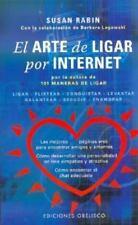 El Arte de Ligar Por Internet by SUSAN RABIN