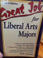 Great Jobs for Liberal Arts Majors 2nd Edition by:Blythe Camenson