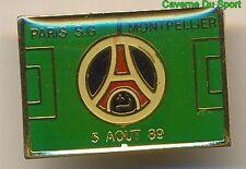 PIN'S BADGE MATCH PSG - MONTPELLIER HERAULT.SC CHAMPIONNAT D1 05-08-1989