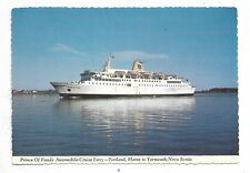 PRINCE OF FUNDY Automobile-Cruise Ferry, Portland Maine to Yarmouth NS