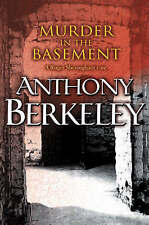 Murder in the Basement (A Roger Sheringham case) by Berkeley, Anthony