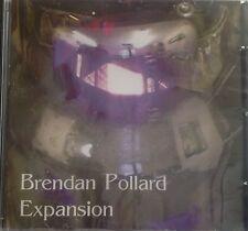 "Brendan Pollard ""Expansion"" CD 2005 [ Tangerine Dream]"
