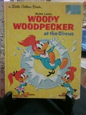 WOODY WOODPECKER AT THE CIRCUS Little Golden Book 1st Edition 1976 H/C (VGC)