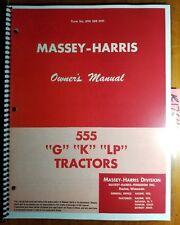Massey Harris 555 Gklp Tractor Owners Operators Manual 694 388 M91 156