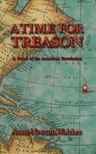 Anne Newton Walther~A TIME FOR TREASON~SIGNED 1ST/DJ~NICE COPY