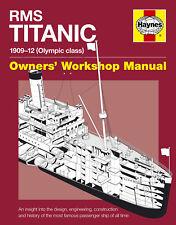 NEW HAYNES OWNERS WORKSHOP REPAIR MANUAL RMS TITANIC