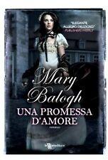 Una promessa d'amore. Romanzo di Mary Balogh - Rilegato Leggereditore