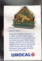 VINTAGE L.A. DODGERS UNOCAL PIN (UNUSED) - NO HITTERS