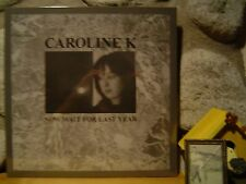 CAROLINE K Now Wait For Last Year LP/1987 Industrial/Synth/Nocturnal Emissions
