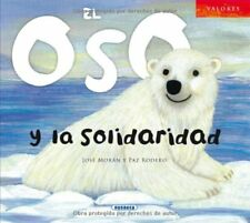 El oso y la solidaridad (Valores) (Spanish Edition