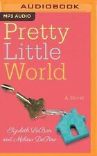 Pretty Little World by Elizabeth LaBan and Melissa DePino (2017, MP3 CD,...