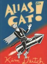 Alias the Cat (NM)`07 Kim Deitch