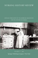 Nursing History Review Number : Official Journal of the American Association...