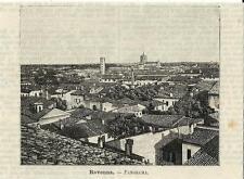 Stampa antica RAVENNA Veduta Panoramica Romagna 1891 Old antique print