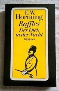 E. W. Hornung - Raffles - Der Dieb in der Nacht - Diogenes 20237
