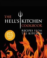 Hell's Kitchen Cookbook : Recipes from the Kitchen, Hardcover by Chefs of Hel...
