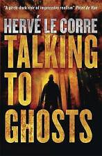 Talking to Ghosts by Herve Le Corre (Paperback, 2014)