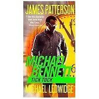 Tick Tock: By Patterson, James, Ledwidge, Michael