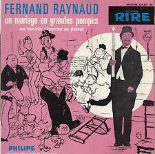 45TRS VINYL 7''/ FRENCH EP FERNAND RAYNAUD / DESSIN DE JEAN BELUS