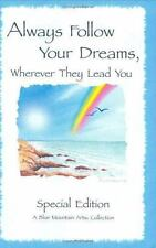 Always Follow Your Dreams-Poems to Inspire & Encourage Your Dreams/Free Shipping