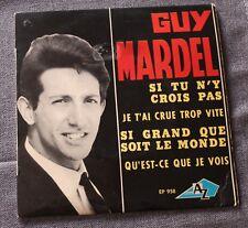 Guy Mardel, si tu n'y crois pas,  EP - 45 tours