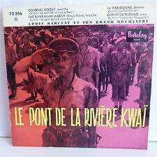BO Film OST Le pont de la riviere Kwai Colonel Bogey ... EDDIE BARCLAY 72206