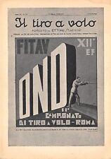 """4819) OND, GIORNALE """"IL TIRO A VOLO"""", 1934 II CAMPIONATO TIRO A VOLO A ROMA."""